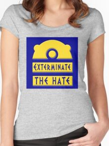Exterminate the hate! = Rights Women's Fitted Scoop T-Shirt