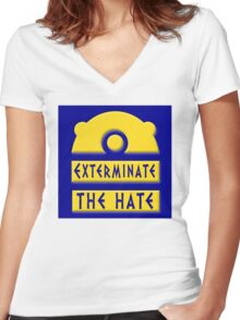 Exterminate the hate! = Rights Women's Fitted V-Neck T-Shirt