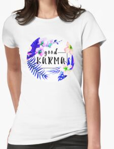Good Karma Mantra Tropical Flowers Jungle Womens Fitted T-Shirt