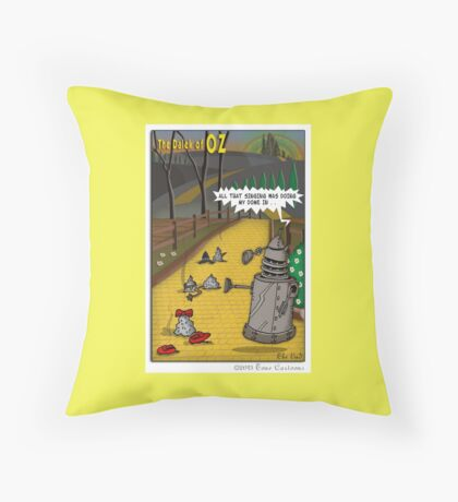 The Dalek Of OZ Throw Pillow