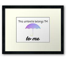 HIMYM Umbrella Quote Framed Print