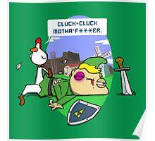 Cluck Cluck Motha' F***er.  Poster