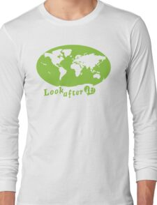 THE WORLD look after it! with heart (in green) Long Sleeve T-Shirt