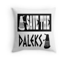 Save the Daleks Throw Pillow