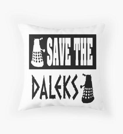 Save the Daleks Throw Pillow