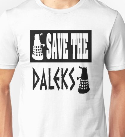 Save the Daleks Unisex T-Shirt
