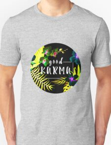 Good Karma Mantra Tropical Flowers Jungle Inverted Unisex T-Shirt
