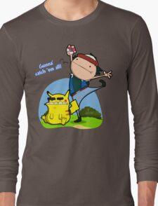 Gunna' Catch 'Em All! Long Sleeve T-Shirt