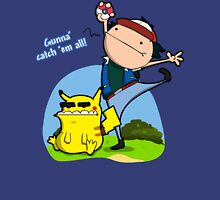 Gunna' Catch 'Em All! T-Shirt