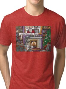 Looks Like Rain Dear Tri-blend T-Shirt