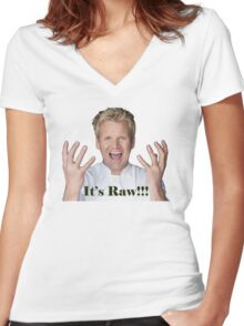 It's Raw!!!!!!!!!!!!!!!!! Women's Fitted V-Neck T-Shirt