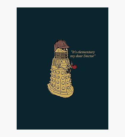 Sherlock Dalek  Photographic Print
