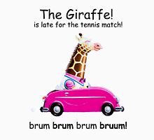 The Giraffe! And late for the Thursday tennis match! Unisex T-Shirt