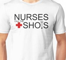 Nurse Fun Quote Respect Unisex T-Shirt