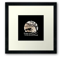 LOVE YOU TO THE MOON & BACK Framed Print