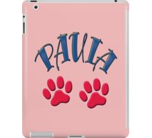 Paula paws - dogs, cats, animal welfare, animal rescuers, animal rights iPad Case/Skin