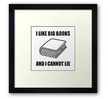 I Like Big Books Framed Print