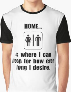 Home Poop Graphic T-Shirt