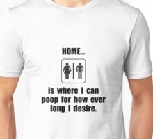 Home Poop Unisex T-Shirt