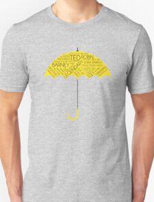 How I Met Your Mother - Yellow Umbrella  Unisex T-Shirt