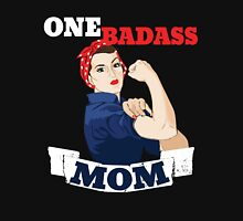 One BADASS MOM for Mother's day  Women's Relaxed Fit T-Shirt