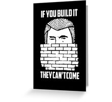 Wall of Trump Greeting Card