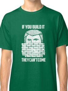 Wall of Trump Classic T-Shirt