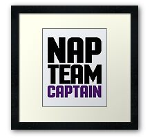 Nap Team Captain Funny Quote Framed Print