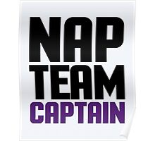 Nap Team Captain Funny Quote Poster