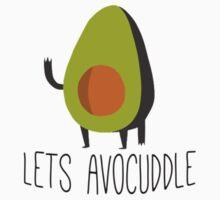 Lets Avocuddle! One Piece - Short Sleeve