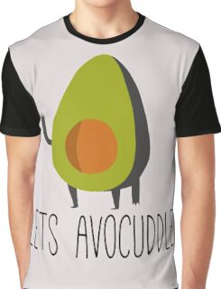 Lets Avocuddle! Graphic T-Shirt