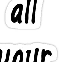 'I Ate All Your Bees' Black Books Quote Sticker