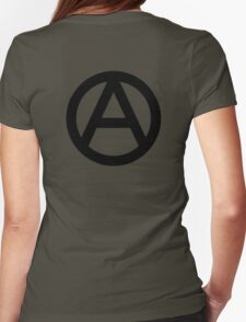 ANARCHY, Anarchist, Revolution, Revolt, Protest, Unrest, Disorder, Symbol in black Womens Fitted T-Shirt
