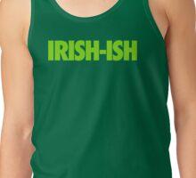 IRISH-ISH Tank Top