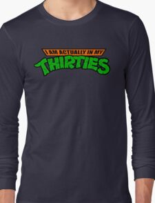 Teenage Mutant Ninja Thirties HARDCORE  Long Sleeve T-Shirt