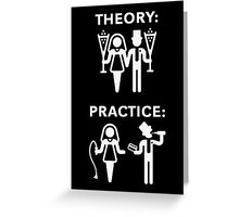 Theory & Practice / Bride & Groom (Wedding / White) Greeting Card
