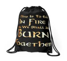 If This Is To End In FIre Drawstring Bag
