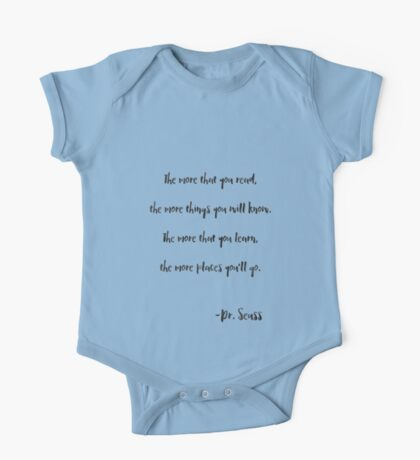 The more that you read, Dr. Seuss quote One Piece - Short Sleeve