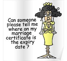Funny Sarcasm Marriage Certificate Poster