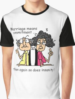 Funny Sarcasm Marriage and Commitment Graphic T-Shirt