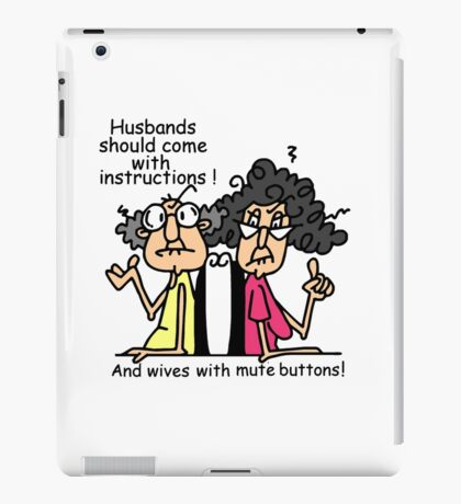Funny Sarcasm Husbands and Wives iPad Case/Skin