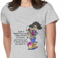 Humorous Getting Rid of Junk Womens Fitted T-Shirt