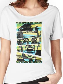 """""""The Space Between Us is an Illusion"""" Women's Relaxed Fit T-Shirt"""