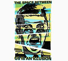"""The Space Between Us is an Illusion"" Unisex T-Shirt"