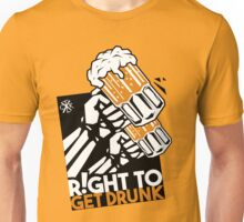 R!ght to get drunk Unisex T-Shirt