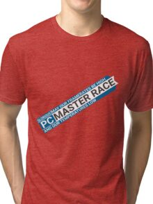 Large Glorious PC Master Race Banner Rotated for Max Size Large High Resolution High Quality Tri-blend T-Shirt