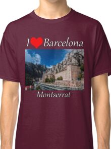 I love Barcelona - Montserrat Classic T-Shirt