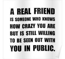 Real Friend Crazy Poster