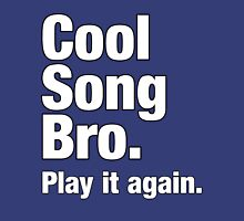 Cool Song Bro White Unisex T-Shirt