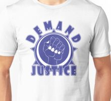 DEMAND JUSTICE - In Blue Unisex T-Shirt